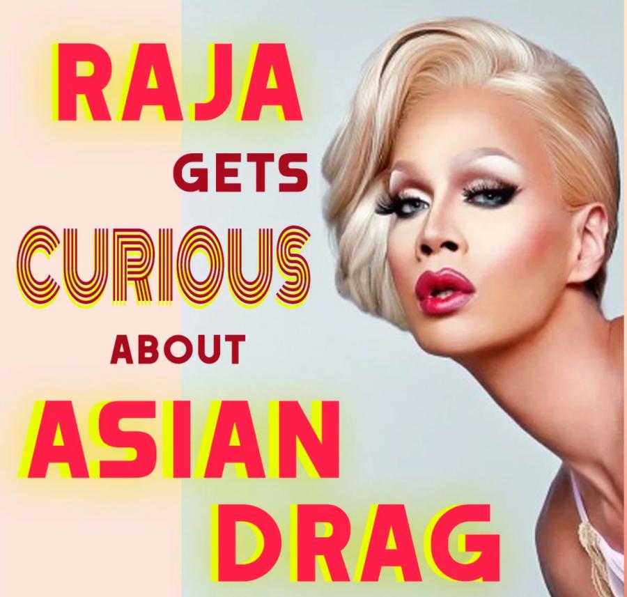 アジアで初めてのドラァグフェスティバル? シンガポールにRajaが行く!